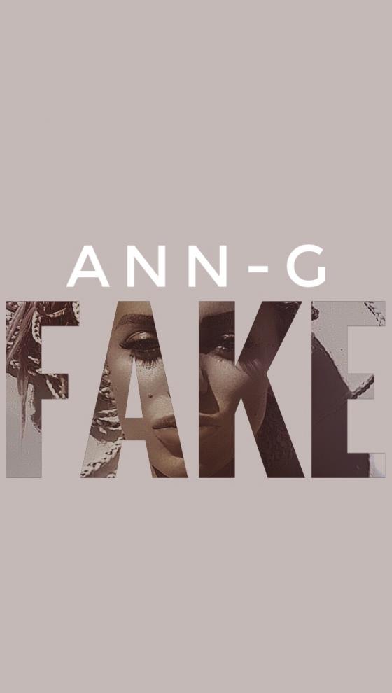 Вижте новото парче на Ann-G - FAKE (Official Video)